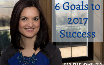 6 Goals to 2017 Success